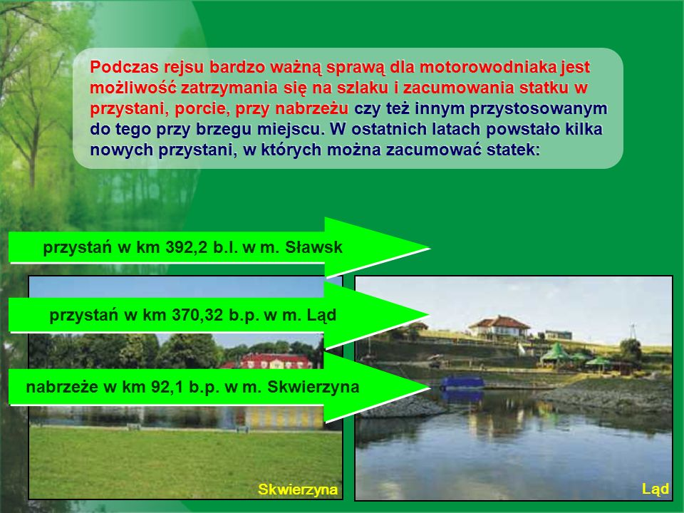 przystań w km 392,2 b.l. w m. Sławsk