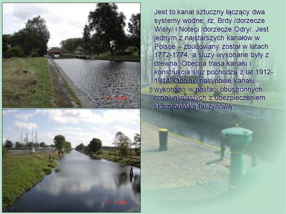 Jest to kanał sztuczny łączący dwa systemy wodne: rz