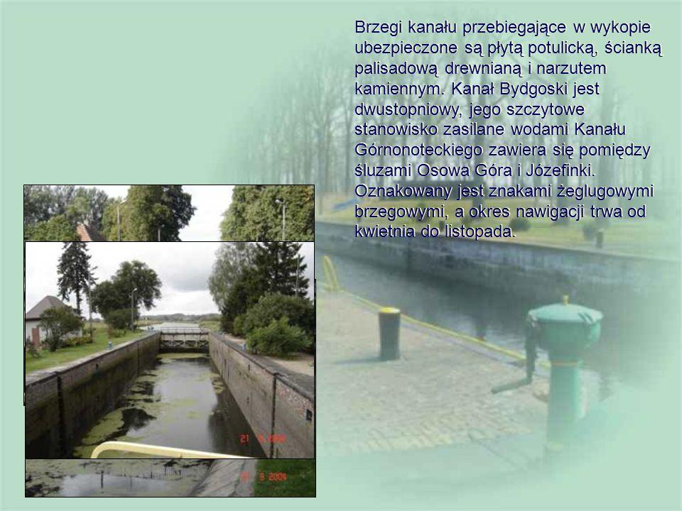 Brzegi kanału przebiegające w wykopie ubezpieczone są płytą potulicką, ścianką palisadową drewnianą i narzutem kamiennym.
