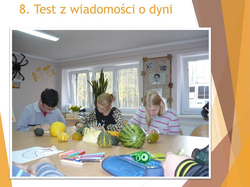 8. Test z wiadomości o dyni