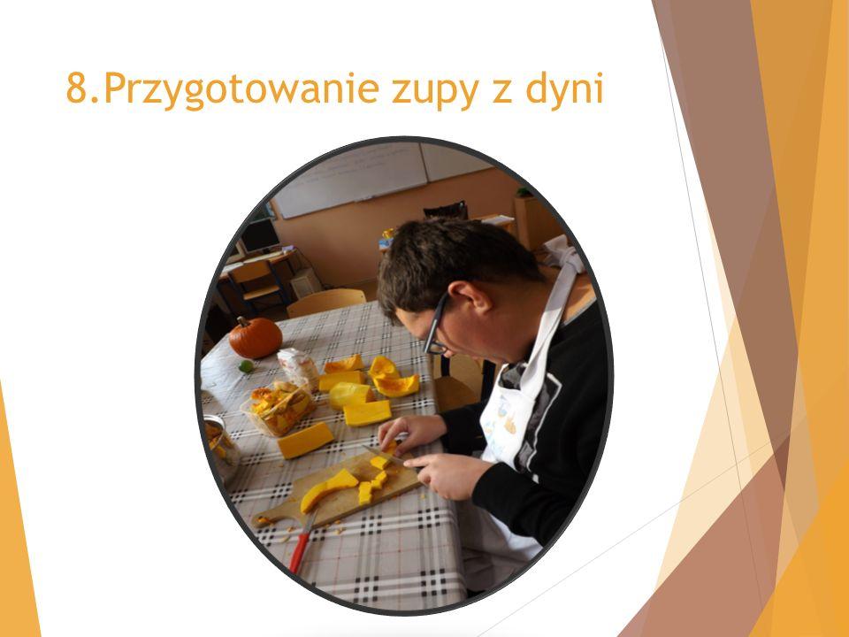 8.Przygotowanie zupy z dyni