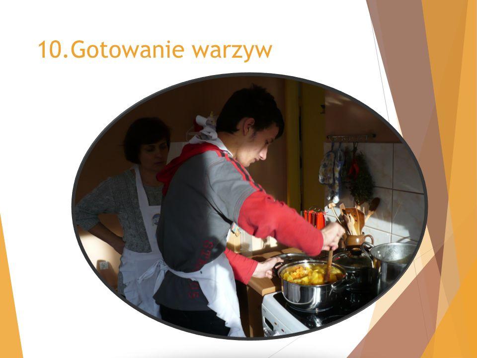 10.Gotowanie warzyw