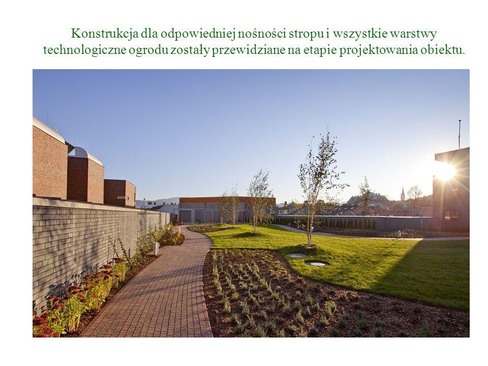 Konstrukcja dla odpowiedniej nośności stropu i wszystkie warstwy technologiczne ogrodu zostały przewidziane na etapie projektowania obiektu.