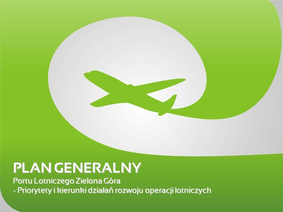 PLAN GENERALNY Portu Lotniczego Zielona Góra –