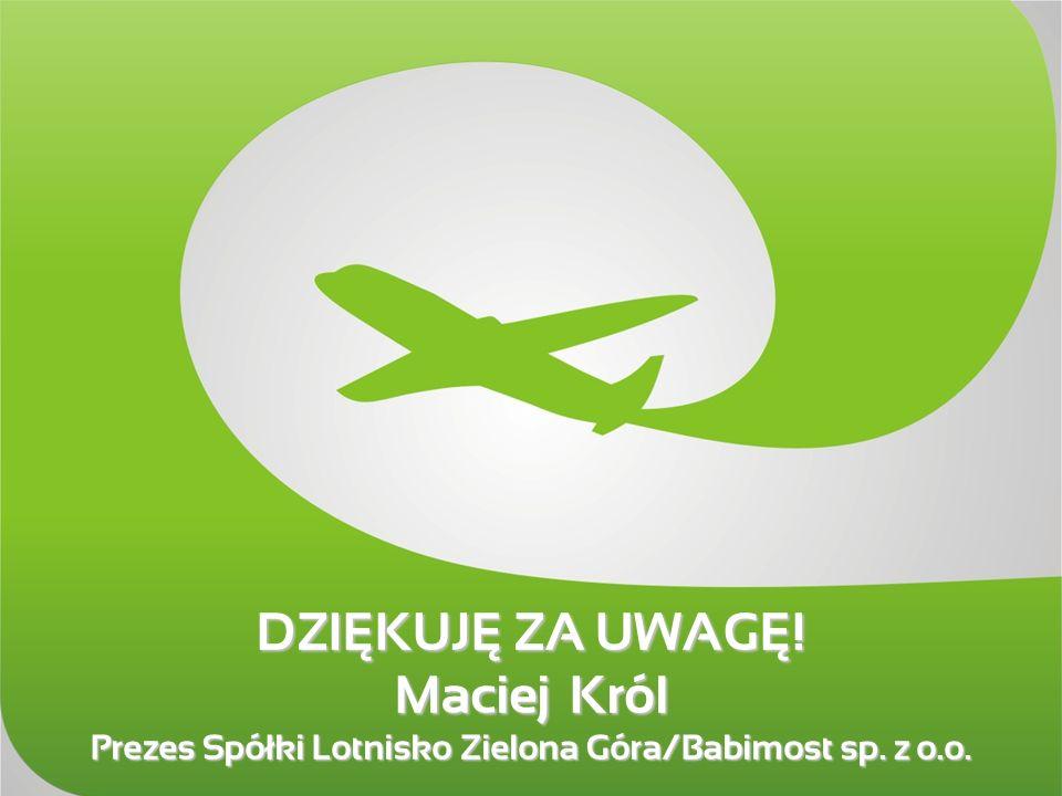 Prezes Spółki Lotnisko Zielona Góra/Babimost sp. z o.o.