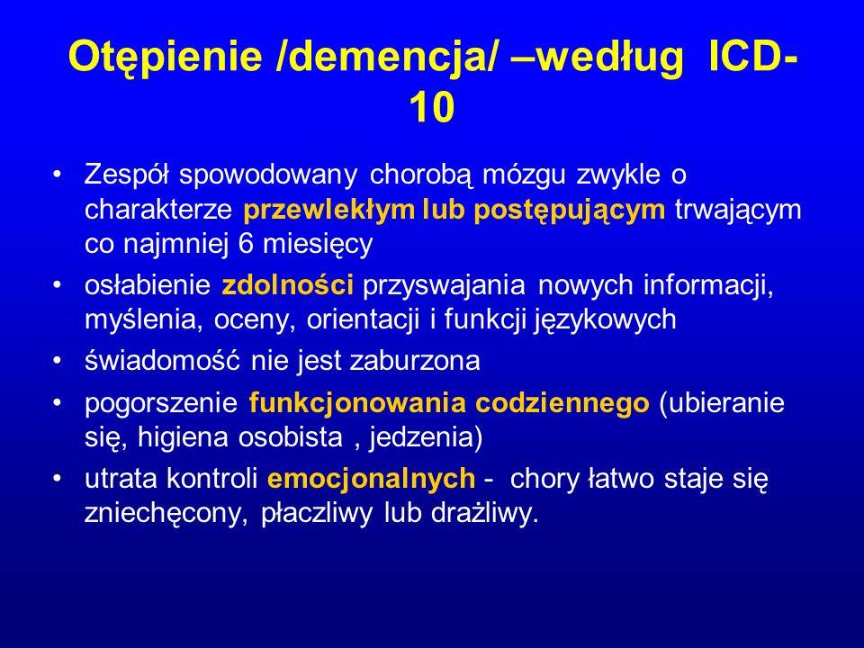 Otępienie /demencja/ –według ICD-10