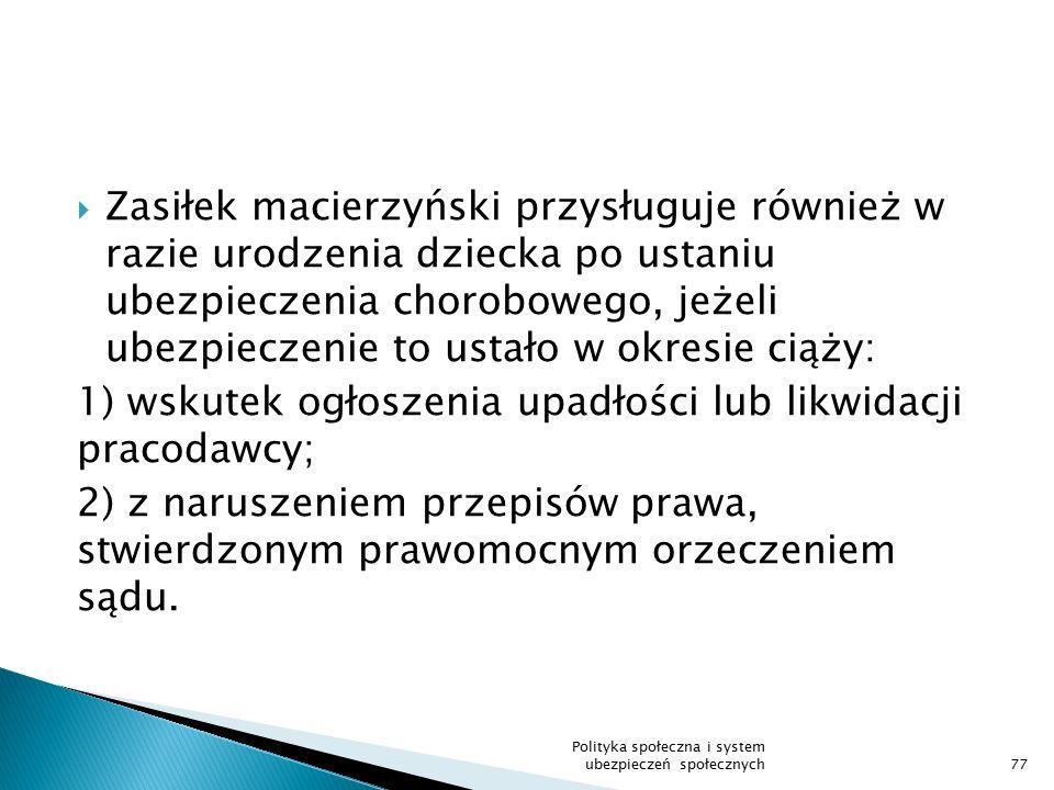 1) wskutek ogłoszenia upadłości lub likwidacji pracodawcy;