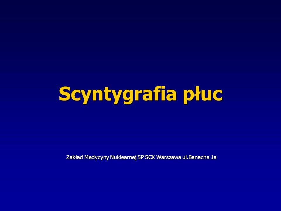 Zakład Medycyny Nuklearnej SP SCK Warszawa ul.Banacha 1a