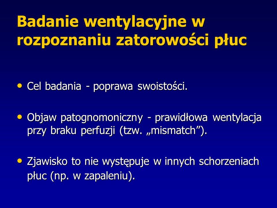 Badanie wentylacyjne w rozpoznaniu zatorowości płuc