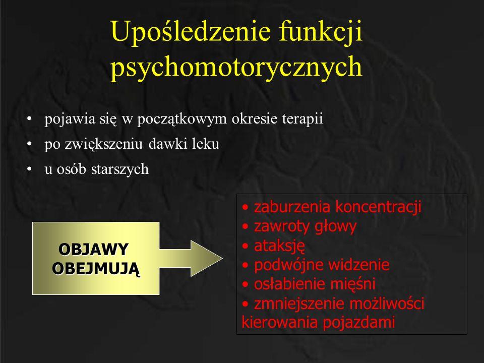 Upośledzenie funkcji psychomotorycznych