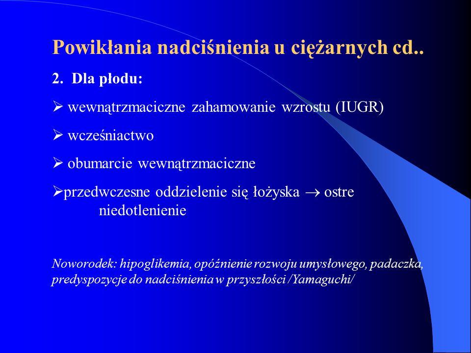 Powikłania nadciśnienia u ciężarnych cd..