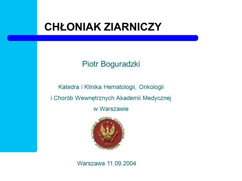CHŁONIAK ZIARNICZY Piotr Boguradzki