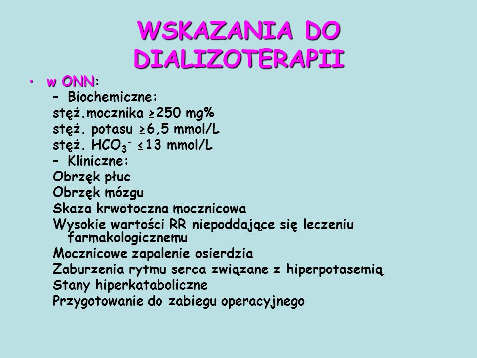 WSKAZANIA DO DIALIZOTERAPII