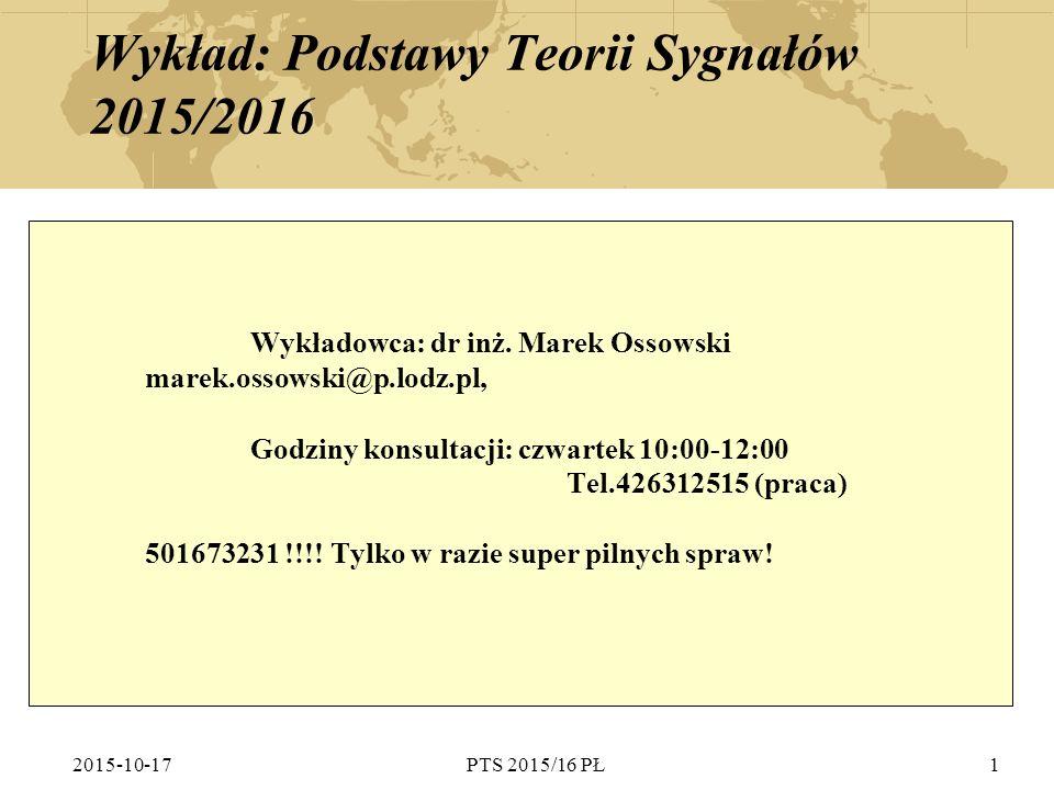 Wykład: Podstawy Teorii Sygnałów 2015/2016