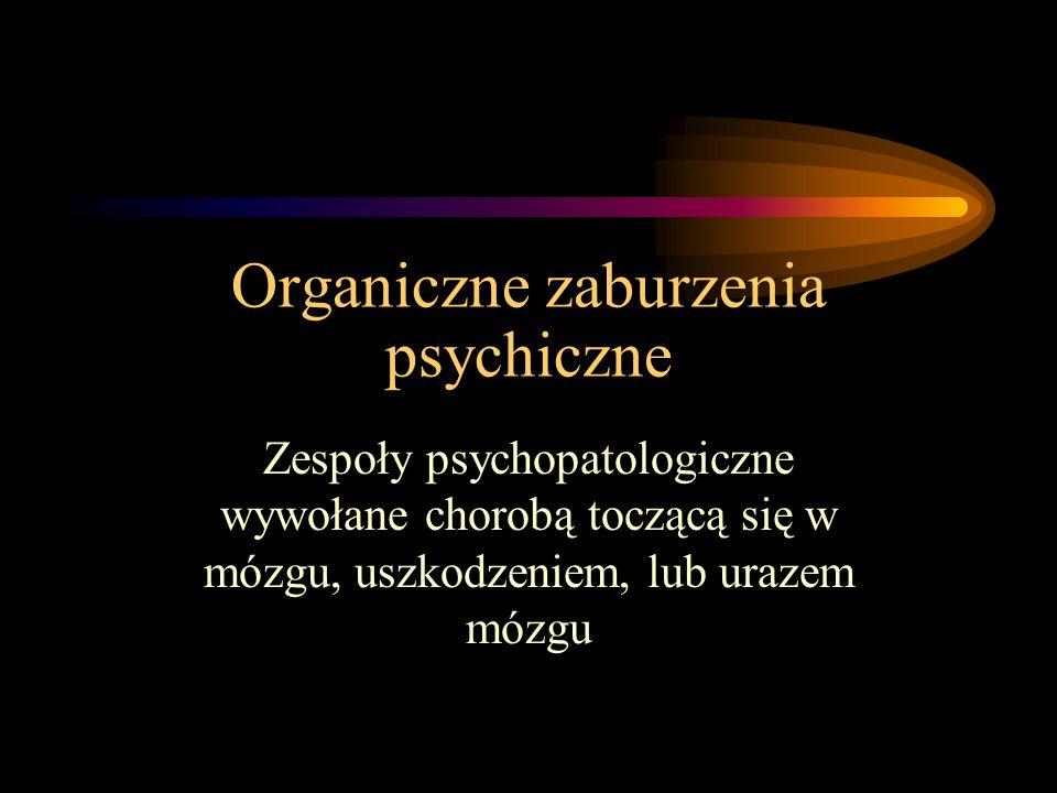 Organiczne zaburzenia psychiczne