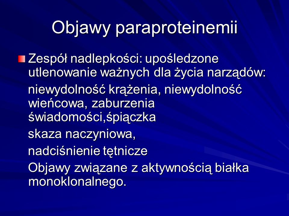 Objawy paraproteinemii