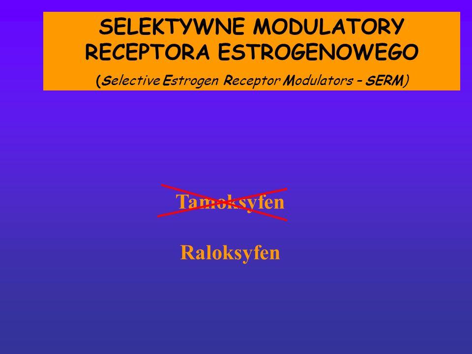 SELEKTYWNE MODULATORY RECEPTORA ESTROGENOWEGO