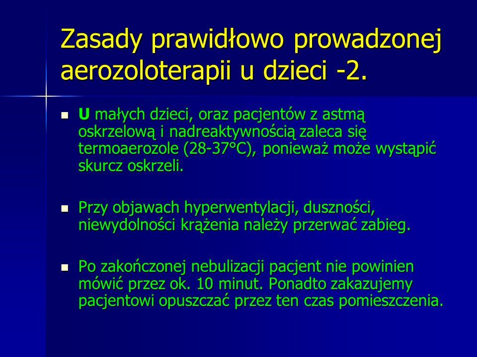 Zasady prawidłowo prowadzonej aerozoloterapii u dzieci -2.