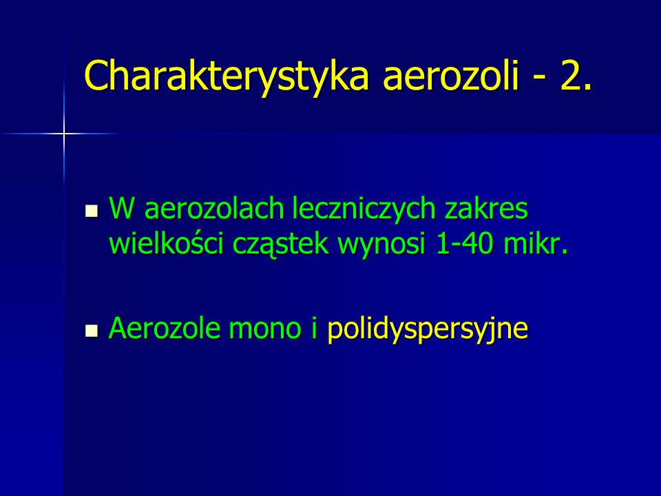 Charakterystyka aerozoli - 2.