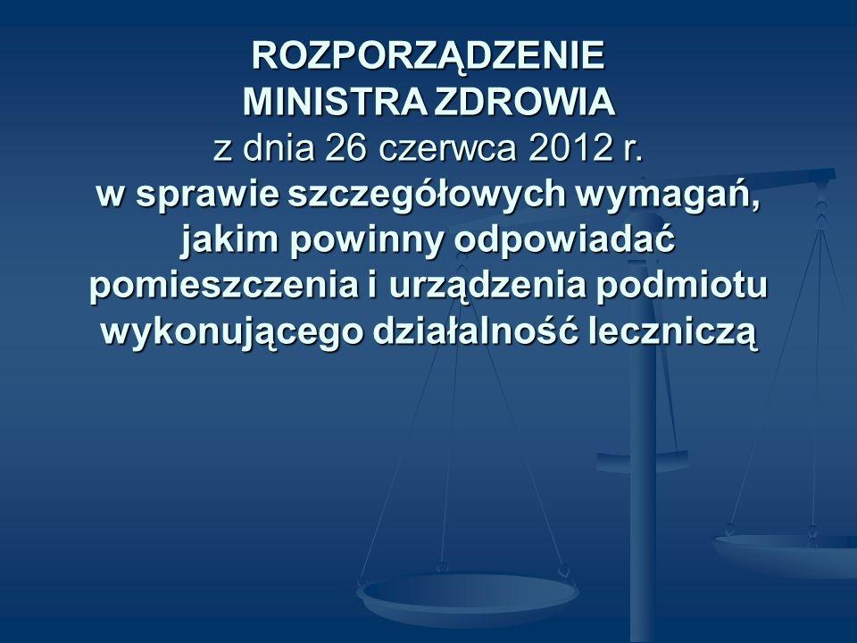 ROZPORZĄDZENIE MINISTRA ZDROWIA z dnia 26 czerwca 2012 r