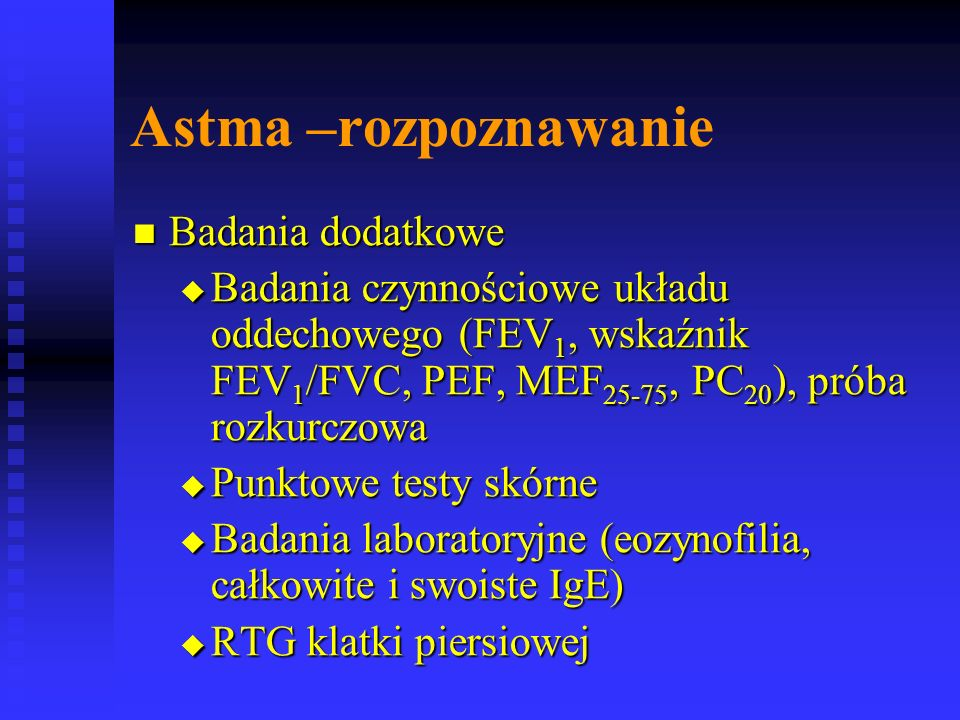 Astma –rozpoznawanie Badania dodatkowe
