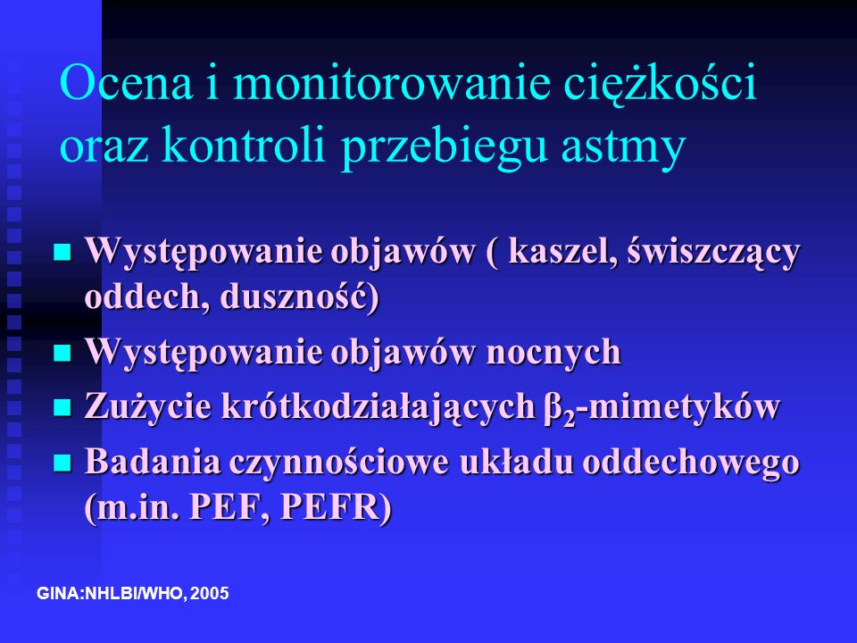 Ocena i monitorowanie ciężkości oraz kontroli przebiegu astmy