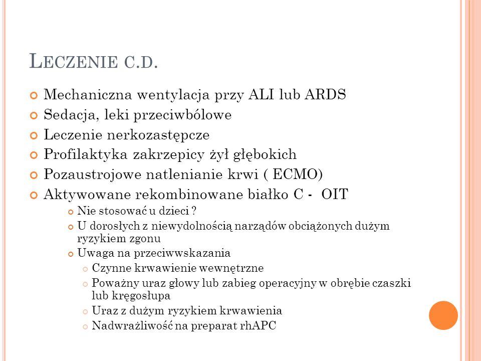 Leczenie c.d. Mechaniczna wentylacja przy ALI lub ARDS