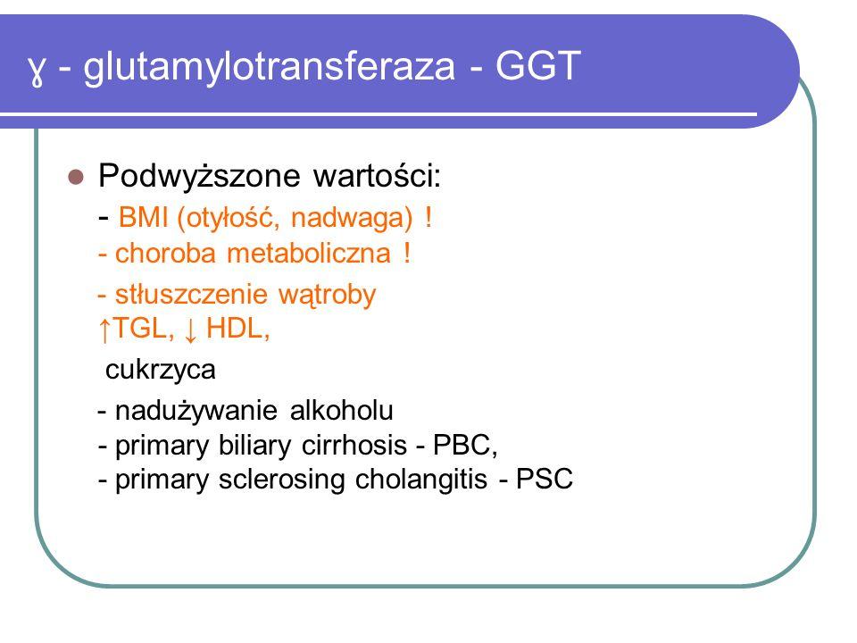 ɣ - glutamylotransferaza - GGT