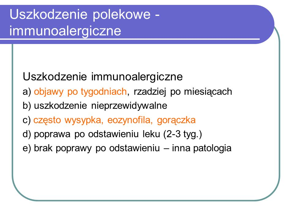 Uszkodzenie polekowe - immunoalergiczne