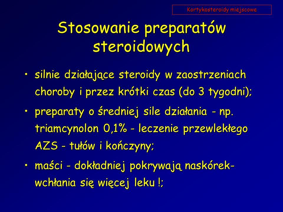 Stosowanie preparatów steroidowych