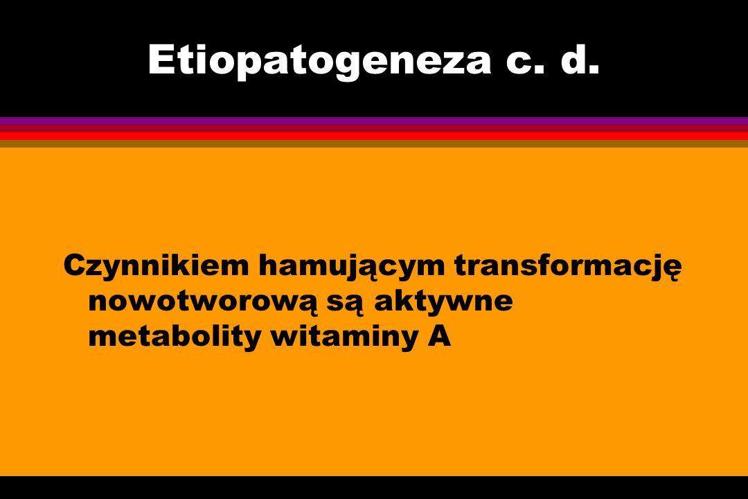 Etiopatogeneza c. d.
