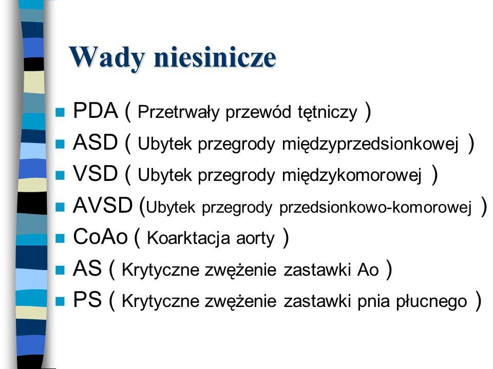 Wady niesinicze PDA ( Przetrwały przewód tętniczy )