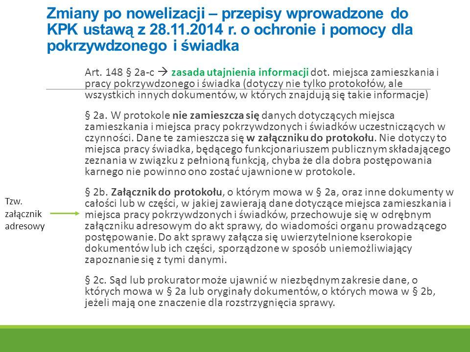 Zmiany po nowelizacji – przepisy wprowadzone do KPK ustawą z 28. 11