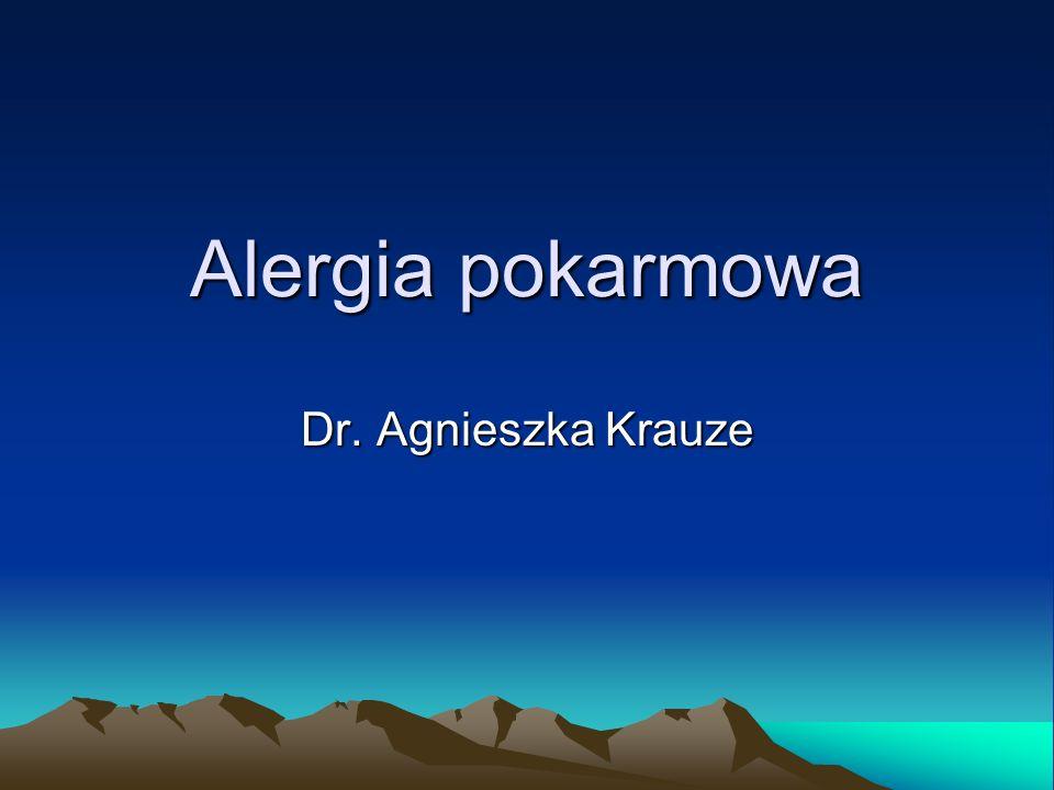 Alergia pokarmowa Dr. Agnieszka Krauze