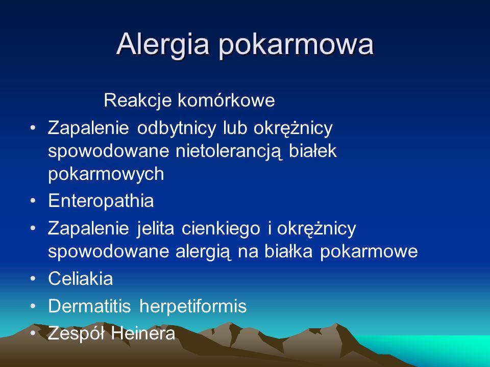 Alergia pokarmowa Reakcje komórkowe