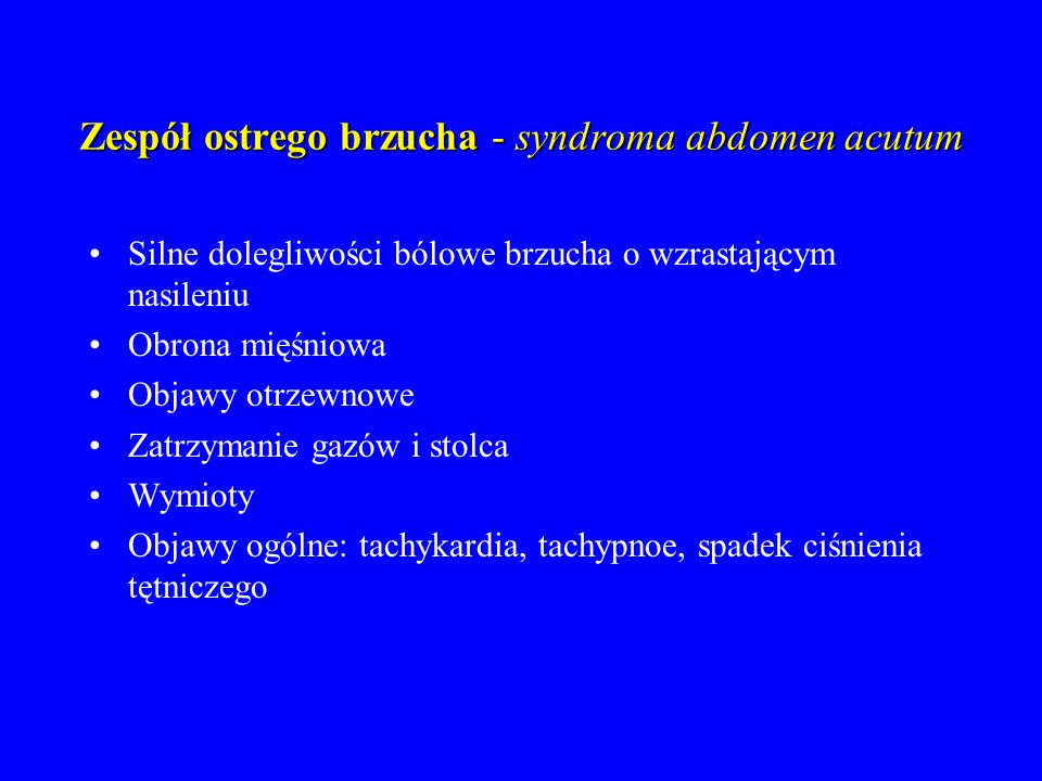 Zespół ostrego brzucha - syndroma abdomen acutum