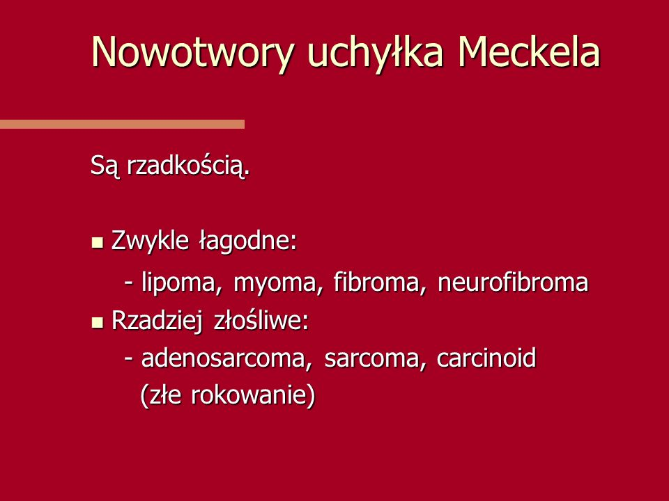 Nowotwory uchyłka Meckela