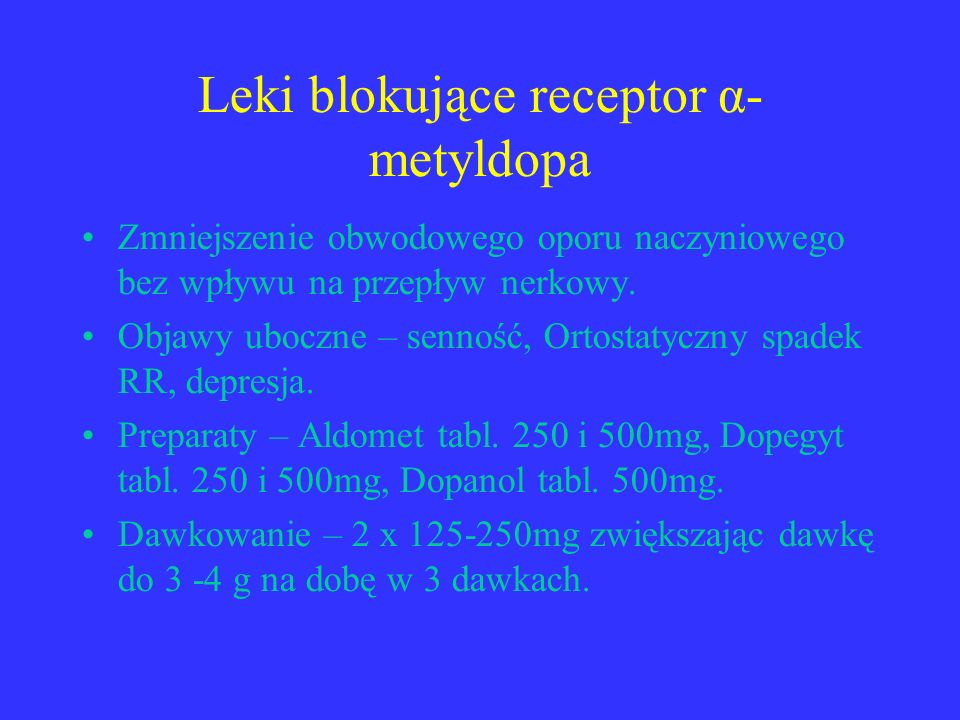 Leki blokujące receptor α- metyldopa