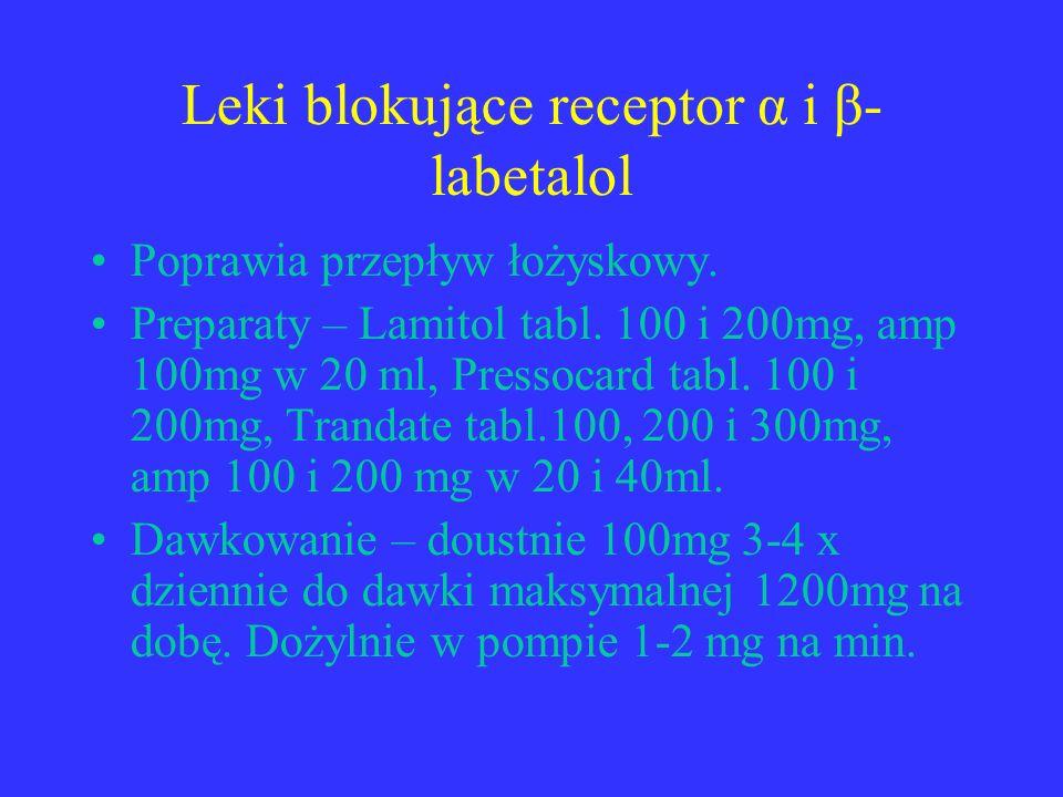 Leki blokujące receptor α i β- labetalol