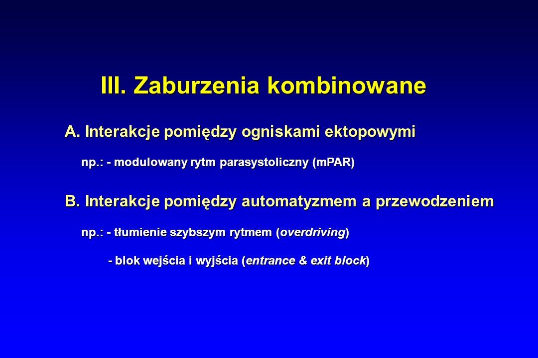 III. Zaburzenia kombinowane
