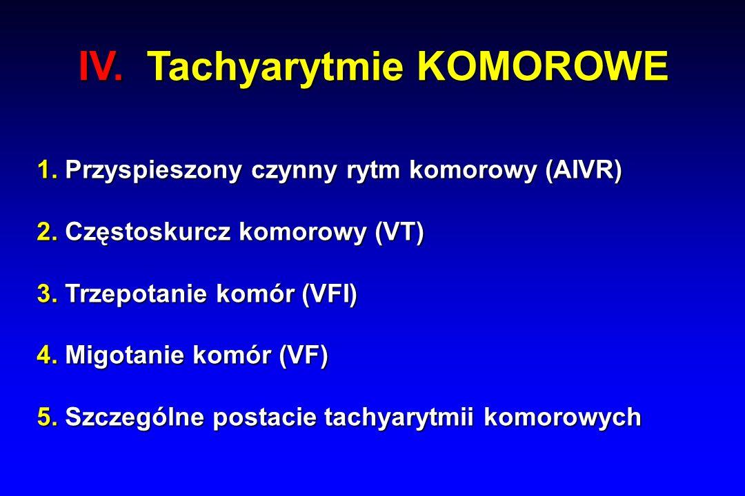 IV. Tachyarytmie KOMOROWE