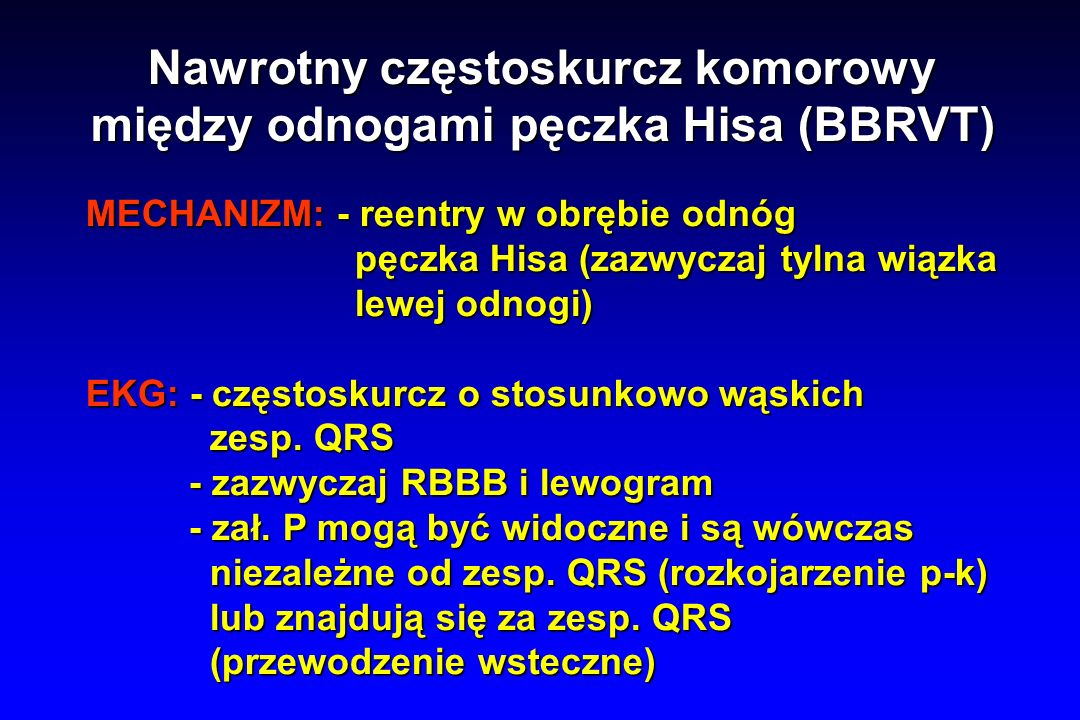 Nawrotny częstoskurcz komorowy między odnogami pęczka Hisa (BBRVT)