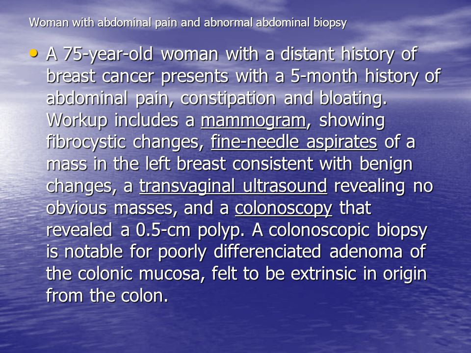 Woman with abdominal pain and abnormal abdominal biopsy