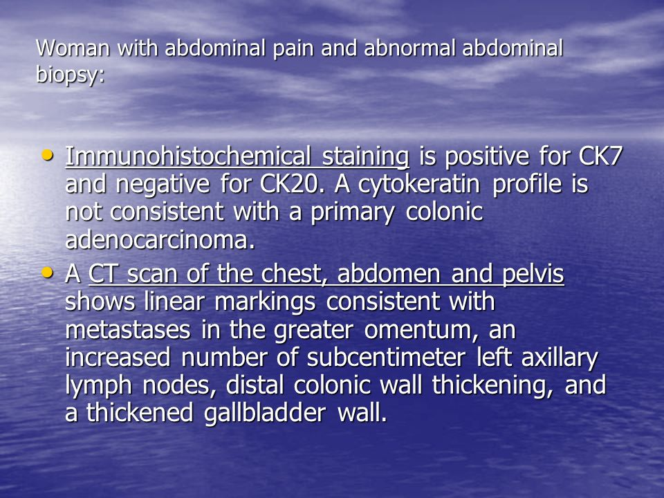 Woman with abdominal pain and abnormal abdominal biopsy: