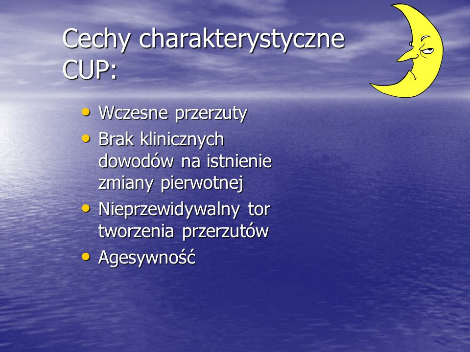 Cechy charakterystyczne CUP: