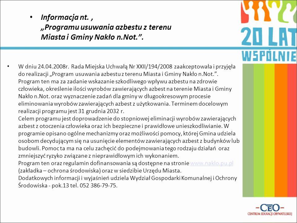 """Informacja nt. , """"Programu usuwania azbestu z terenu Miasta i Gminy Nakło n.Not. ."""