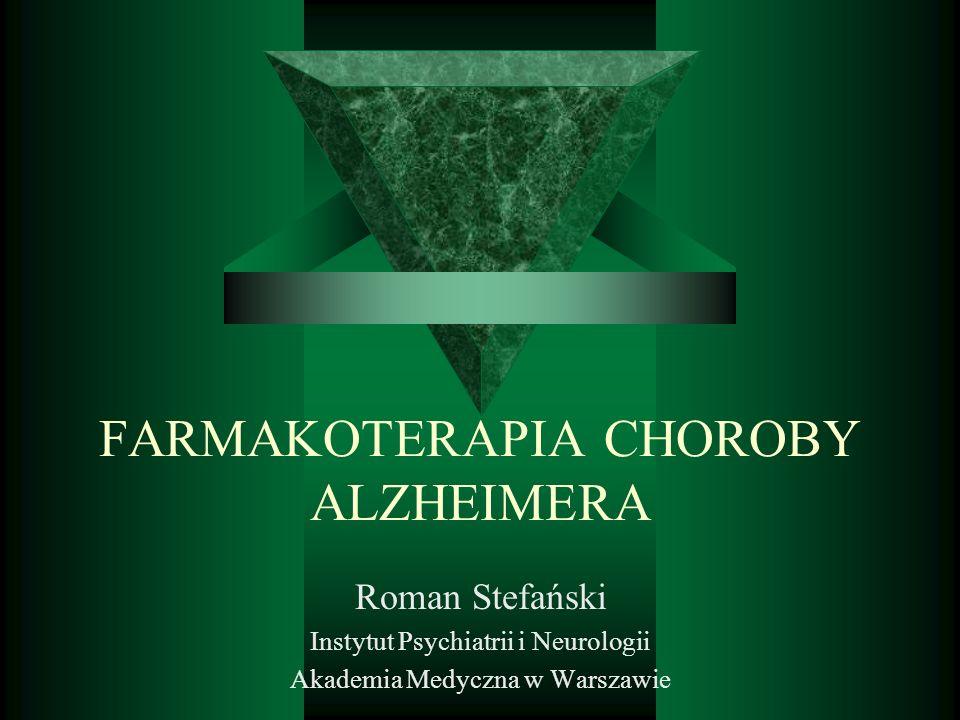 FARMAKOTERAPIA CHOROBY ALZHEIMERA