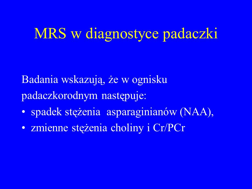 MRS w diagnostyce padaczki