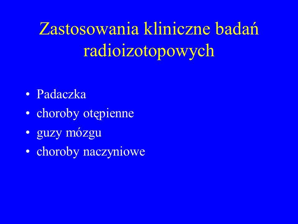 Zastosowania kliniczne badań radioizotopowych
