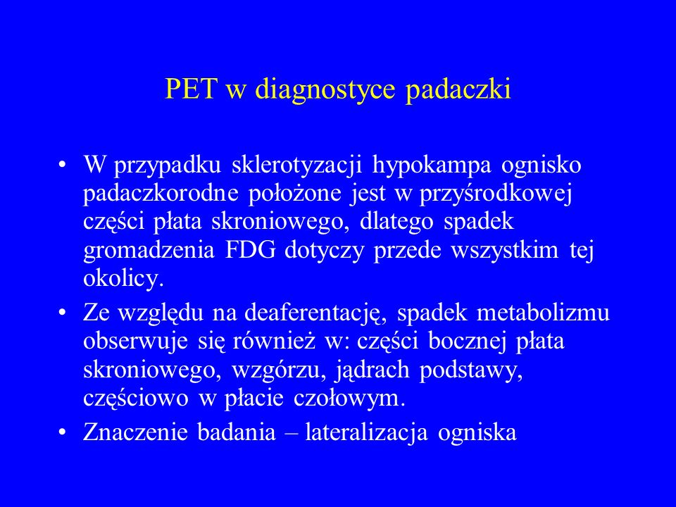 PET w diagnostyce padaczki